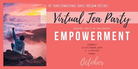 Virtual Tea Party, October 2019 // EMPOWERMENT tickets