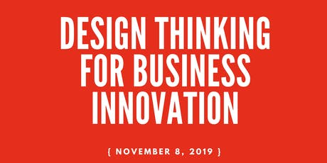 Design Thinking for Business Innovation tickets