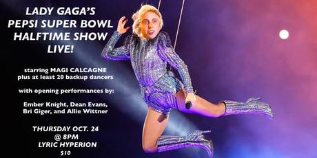 Lady Gaga's Pepsi Super Bowl Halftime Show LIVE! tickets