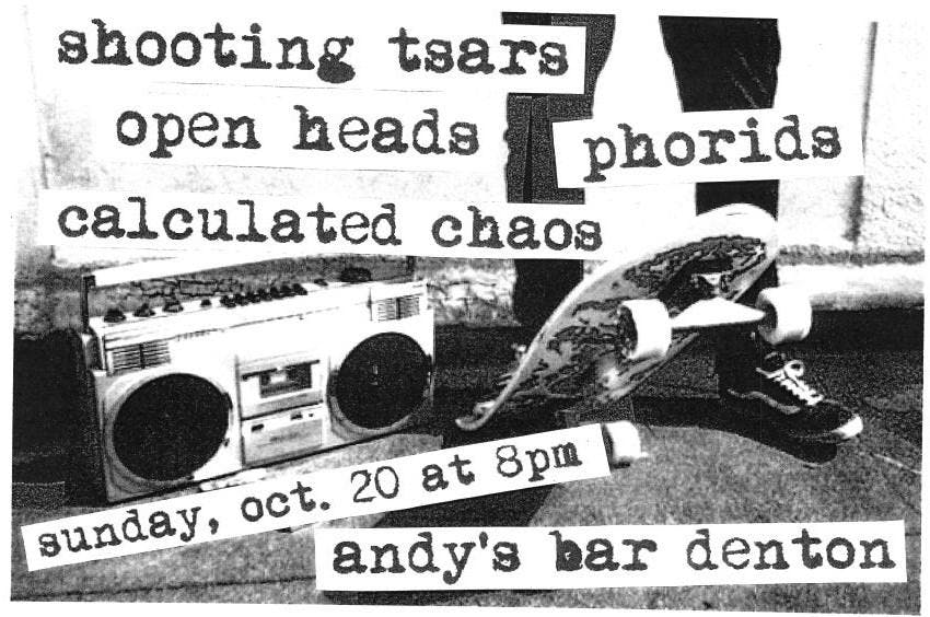 Shooting Tsars, Calculated Chaos, Open Heads, Phorids