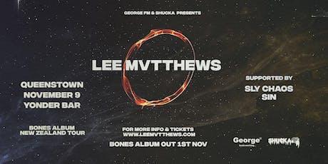 Lee Mvtthews Bones Album Tour - Queenstown tickets