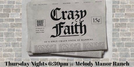 Crazy Faith Fellowship tickets