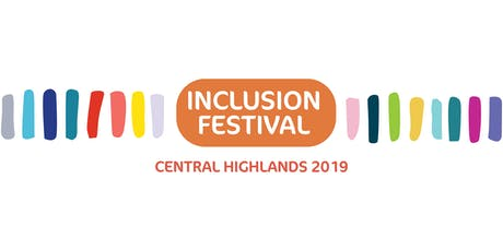 Central Highlands Inclusion Festival 2019 tickets