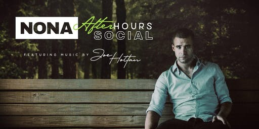 NONA After Hours Social featuring music by Joe Holtan