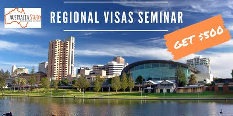 Regional Visas Seminar - Get $500 - Move to Adelaide tickets