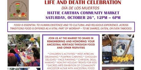 Life and Death Celebration - Dia de los muertos tickets