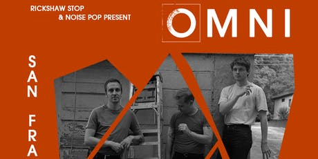 OMNI  with support tba tickets