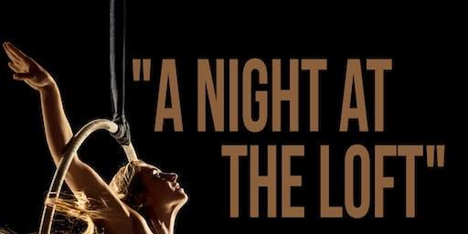 A Night at the Loft