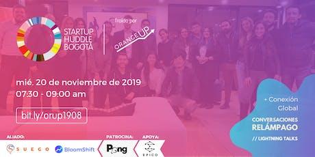 Startup Huddle Bogotá 20 de noviembre entradas