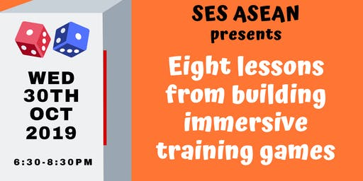 Sales Enablement Society ASEAN - Eight Lessons From Building Immersive Training Games