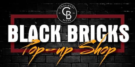 Black Bricks Pop-Up Shop tickets