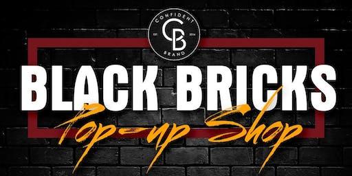 Black Bricks Pop-Up Shop