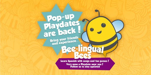 Bee-lingual Bees Pop-up Playdate / Garden Ridge Area