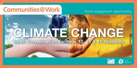 CLIMATE CHANGE YOUTH FORUM - Tuggeranong tickets