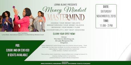 Money Mindset Mastermind tickets
