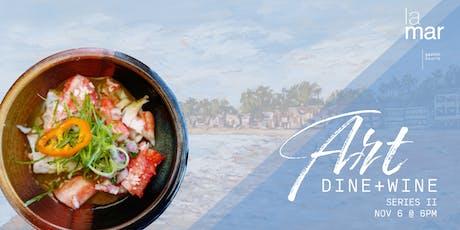 La Mar's Art, Dine & Wine: Series II tickets