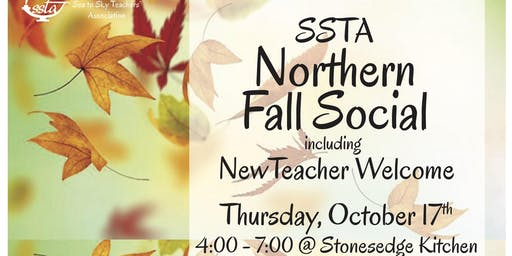 SSTA NORTHERN Fall Social & New Teacher Welcome