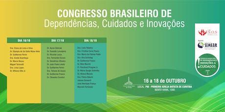 CONGRESSO BRASILEIRO DE DEPENDÊNCIAS, CUIDADOS E INOVAÇÕES ingressos