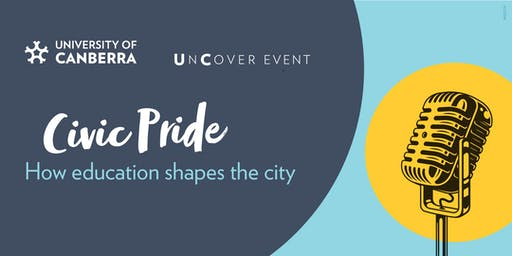 Uncover Event: Civic pride - How education shapes the city