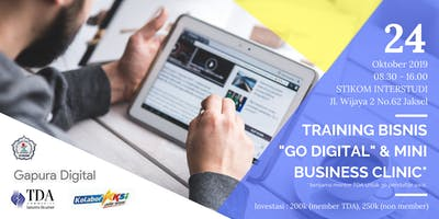 "Training Bisnis ""Go Digital"" & Mini Business Clinic"