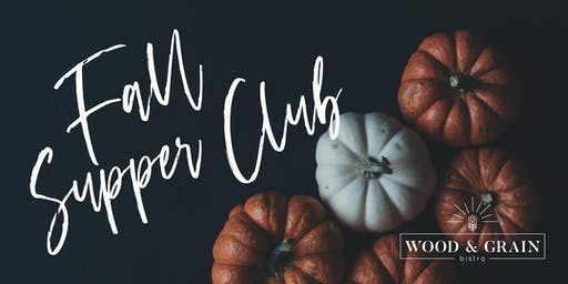 Fall Supper Club