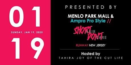 SHORT HAIR DONT CARE RUNWAY: Menlo Park Mall tickets