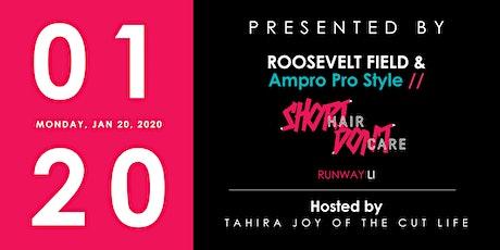 Short Hair Don't Care Runway Event: Roosevelt Field tickets
