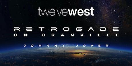 Twelve West Retrogade tickets