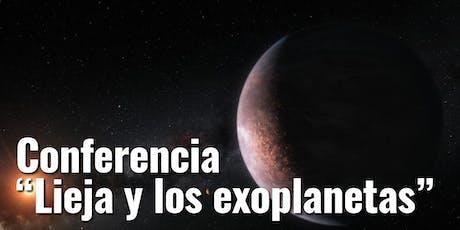 """Conferencia """"Lieja y los exoplanetas"""" entradas"""