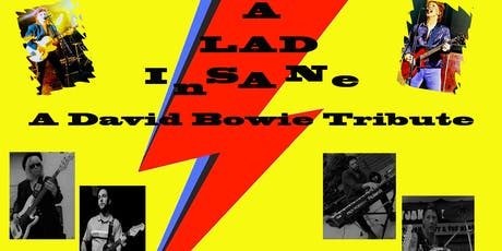 A Lad Insane - David Bowie Tribute tickets