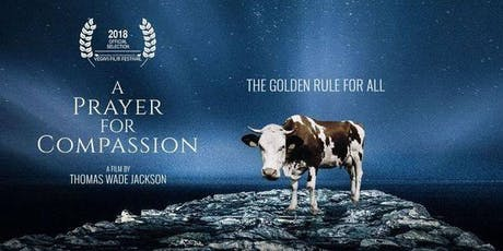 A Prayer for Compassion, Film Screening tickets