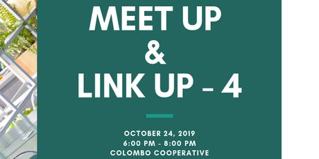 MEET UP & LINK UP 4 : A Networking event - October tickets