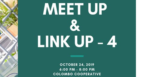 MEET UP & LINK UP 4 : A Networking event - October