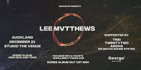 Lee Mvtthews Bones Album Tour - Auckland tickets