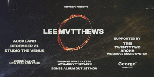 Lee Mvtthews Bones Album Tour - Auckland