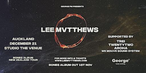 Lee Mvtthews Bones Album Tour - Auckland