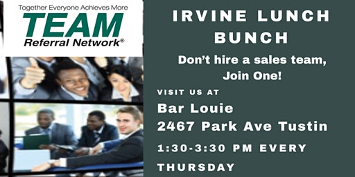 Team Referral Network - Irvine Lunch Bunch