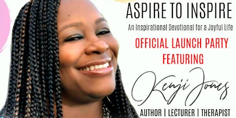 Aspire to Inspire Book Launch with Dr. Kenji M. Jones tickets
