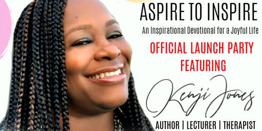 Aspire to Inspire Book Launch with Dr. Kenji M. Jones