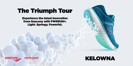 Saucony Triumph Tour | Kelowna tickets