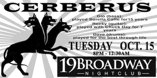 8pm - Cerberus