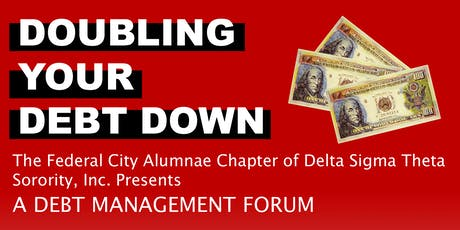 Doubling Your Debt Down: A Debt Management Forum tickets