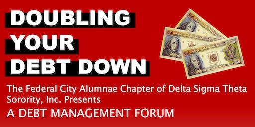 Doubling Your Debt Down: A Debt Management Forum