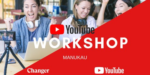 Auckland YouTube Workshop: How To Succeed and Make An Impact On YouTube