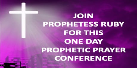 Prophetic Prayer One Day Conference tickets