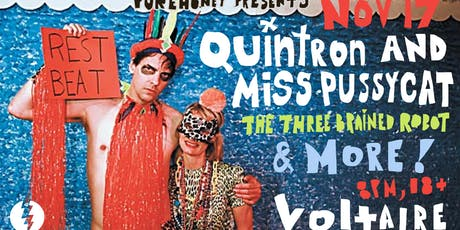 Quintron and Miss Pussycat, The Three Brained Robot, tba tickets