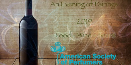 An Evening of Pairings 2019   Food - Wine - Scent tickets