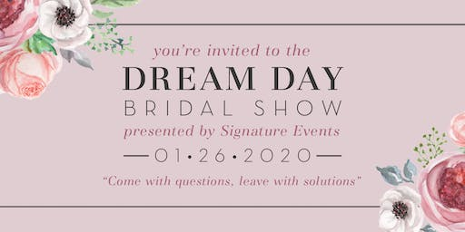 Dream Day Bridal Show