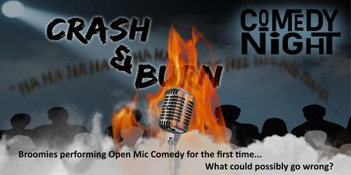 Broome's Crash and Burn Comedy Night