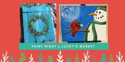 Paint Night @ Lucky's Market